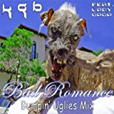 Lady Gaga - Bad Romance (K G B Bumpin' Uglies Mix)