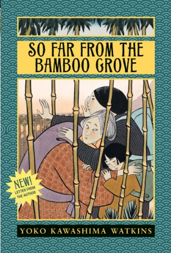 So Far from the Bamboo Grove (English Edition)