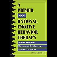 A Primer on Rational Emotive Behavior Therapy (English Editi…