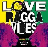 REGGAEZION×LB-03 Love Ragga Vibes