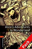Alice's Adventures in Wonderland (Oxford Bookworms Library) CD Pack