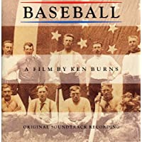 Baseball A Film By Ken Burns - Original Soundtrack Recording