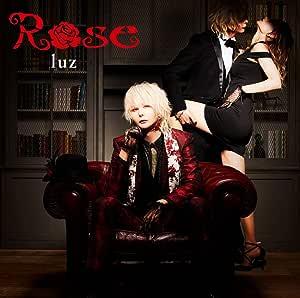 【Amazon.co.jp限定】Rose(通常盤)(「Rose」ミュージックビデオ撮影メイキング映像(DVD)付)