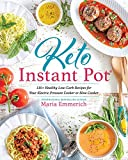 Keto Instant Pot: 130+ Healthy Low-Carb Recipes for Your Electric Pressure Cooker or Slow Cooker 画像