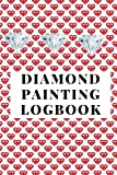 Diamond Painting Logbook: A Red Crystal Color Theme DMC Chart Gemstones Cute Efficient Inventory Log, Notebook, Tracker, Diary, Organizer and Prompt Guided Journal with Picture Photo Space to Keep Record of your DP Art Canvas Projects