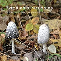 Stories & Melodies