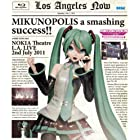 "MIKUNOPOLIS in LOS ANGELES ""はじめまして、初音ミクです"" [Blu-ray]"