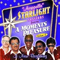 Vol. 1-Starlight Sessions-a New Beginning-Acapella