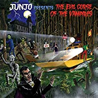 Junjo Presents: The Evil Curse Of The Vampires (2LP) [12 inch Analog]