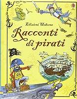 Racconti di pirati. Racconti illustrati