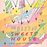 THE BEST of SWEETS HOUSE~for J-POP HIT COVERS SUPER NON-STOP DJ MIX~ 画像