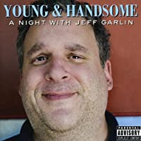 Young & Handsome: a Night With