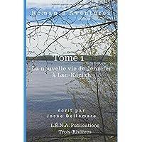 La nouvelle vie de Jennifer à Lac-Kéziah (Tome)