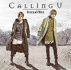 buzz★Vibes「Calling U」のジャケット画像