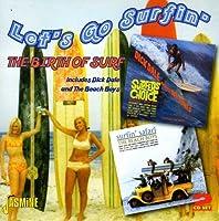 Let's Go Surfin' :Birth of Surf