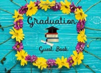 Graduation Guest Book: Graduation Guest Book/Graduation Memory Book 2018 Memory Year Book Keepsake Scrapbook For Family Friends To Write In. (Guest Book for Class of 2018) (Volume 1) [並行輸入品]