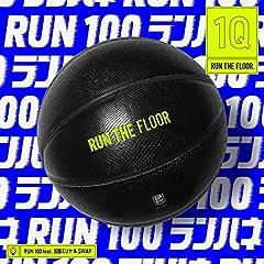 RUN 100 feat. 加藤ミリヤ & SWAY♪RUN THE FLOORのCDジャケット