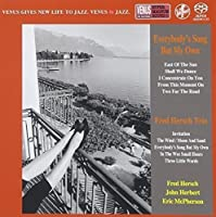 Everybody`S Song But My Own by FRED TRIO HERSCH