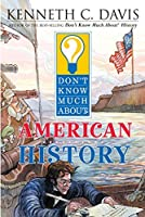 Don't Know Much About American History【洋書】 [並行輸入品]