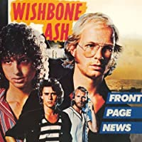 Front Page News by Wishbone Ash (2010-05-19)