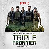 Triple Frontier (Original Motion Picture Soundtrack)