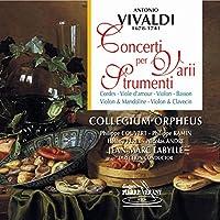 Concerti Per Varii Strumenti (Corde