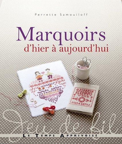 LTA 「Marquoirs d'hier a aujourd'hui」 刺しゅう作品・図案集-フランス語
