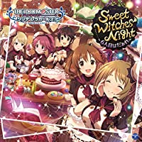 【早期購入特典あり】THE IDOLM@STER CINDERELLA GIRLS STARLIGHT MASTER 13 Sweet Witches...