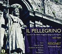 イル・ペレグリーノ ~コジモ3世・デ・メディチのスペインとポルトガルの巡礼の旅[1668-1669]