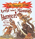 Avoid Being a Mammoth Hunter! (The Danger Zone)