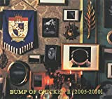 BUMP OF CHICKEN II [2005-2010]