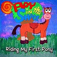 Riding My First Pony