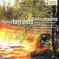 Roaring Torrents & Trickling Streams