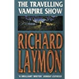 The Travelling Vampire Show: An unforgettable, spine-chilling horror novel