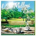 Light Mellow Covers~Siesta