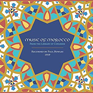 Music of Morocco: Recorded By