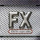 F X Efectos Especiales