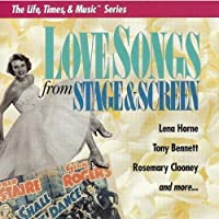 Love Songs from Stage & Screen