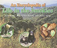 An Encyclopedia of Life in the Smokies (Rigby InStep Readers: Level P)