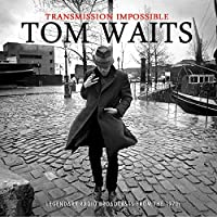 Transmission Impossible (3cd Box) by Tom Waits