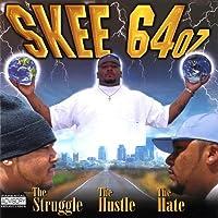 Struggle the Hustle the Hate