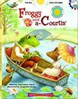 Froggy Went A-courtin' (Smithsonian American Favorites)