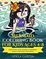 Mermaid Coloring Book For Kids Ages 4-8: Beautiful and Unique Coloring Pages for Girls and Boys