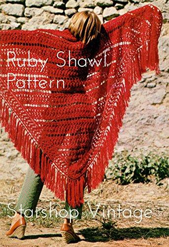 Ruby Shawl: Vintage 1970s Crochet Shawl Pattern (English Edition)