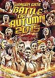 DRAGON GATE BATTLE of AUTUMN 2015[DVD]