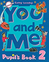 You and Me: 2: Pupil's Book