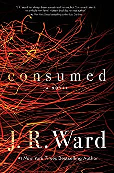 Consumed (Firefighters) by [Ward, J. R.]