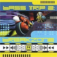 Bass Trip 2-Breakzone