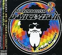 Mirrorballism 3 by Dance Man (2000-10-25)