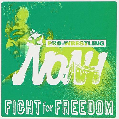 プロレスリング・ノア テーマアルバム 「FIGHT for FREEDOM 」